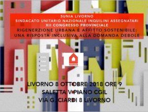 """Livorno, 8 ottobre ore 9: XII Congresso provinciale Sunia. """"Rigenerazione urbana e affitto sostenibile: una risposta inclusiva alla domanda debole"""""""