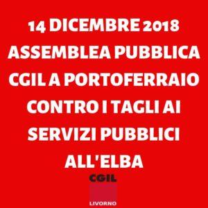 14 dicembre assemblea pubblica Cgil a Portoferraio contro i tagli ai servizi pubblici sul territorio isolano