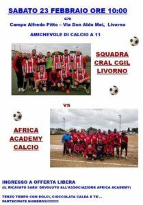 Calcio e beneficenza: sabato 23 febbraio alle ore 10 la partita Cral Cgil Livorno vs Africa Academy Calcio