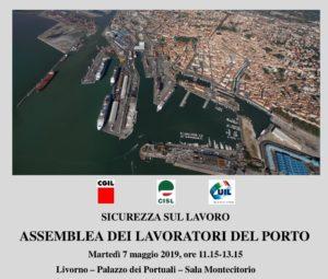 Sicurezza sul lavoro, martedì 7 maggio a Livorno l'assemblea dei lavoratori del porto organizzata da Cgil, Cisl e Uil