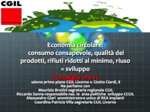 Economia circolare, consumo consapevole, riuso, sviluppo: dibattito il prossimo 15 maggio presso la sede Cgil di Livorno