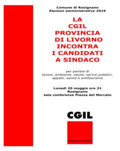 Rosignano, in vista delle prossime elezioni amministrative la Cgil incontra i candidati a sindaco: dibattito lunedì 20 maggio alle ore 21