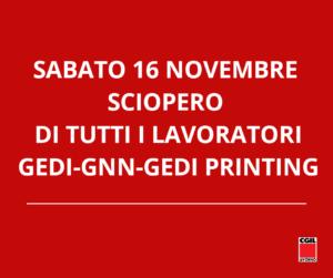 SABATO 16 NOVEMBRE SCIOPERO DI TUTTI I LAVORATORI GEDI – GNN – GEDI PRINTING