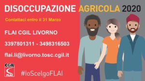 DIRITTO ALLA DISOCCUPAZIONE AGRICOLA 2020: CONTATTA GLI UFFICI DELLA FLAI-CGIL PROVINCIA DI LIVORNO