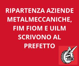 RIPARTENZA AZIENDE METALMECCANICHE, LA LETTERA DI FIM FIOM UILM AL PREFETTO DI LIVORNO