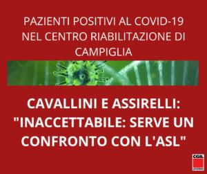 """🔴 PAZIENTI POSTIVI AL COVID-19 NEL CENTRO RIABILITAZIONE DI CAMPIGLIA, CAVALLINI E ASSIRELLI: """"INACCETTABILE: SERVE UN CONFRONTO CON L'ASL"""""""