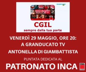 VENERDÌ 29 MAGGIO, ORE 20: A GRANDUCATO TV LA RESPONSABILE DEL PATRONATO INCA ANTONELLA DI GIAMBATTISTA