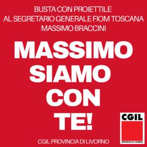 """BUSTA CON PROIETTILE RECAPITATA A MASSIMO BRACCINI, CGIL LIVORNO: """"ATTO GRAVISSIMO E INACCETTABILE"""""""