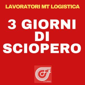 """LAVORATORI MT LOGISTICA IN SCIOPERO PER 3 GIORNI. GUCCIARDO (FILT-CGIL): """"REINTEGRARE IL LAVORATORE SOSPESO INGIUSTAMENTE"""""""