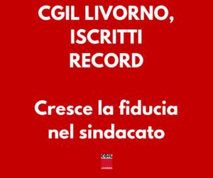 Cgil Livorno, iscritti record. Il boom di tessere? Tra i super-precari e nei settori giungla
