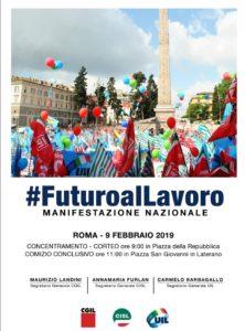 #FuturoalLavoro. 9 febbraio 2019 manifestazione nazionale Cgil Cisl Uil a Roma
