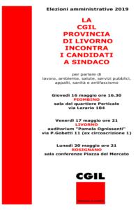 Elezioni amministrative 2019, la Cgil provincia di Livorno incontra i candidati a sindaco. Dibattiti a Livorno, Rosignano e Piombino