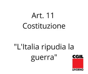 ARTICOLO 11 E MOVIMENTAZIONE CARICHI BELLICI: L'ODG APPROVATO DALL'ASSEMBLEA GENERALE CGIL PROVINCIA DI LIVORNO
