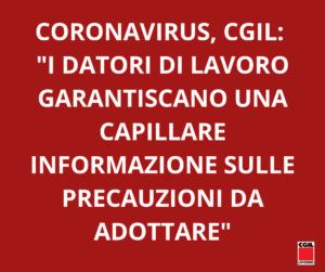 """CORONAVIRUS, CGIL: """"I DATORI DI LAVORO GARANTISCANO UNA CORRETTA E CAPILLARE INFORMAZIONE SULLE PRECAUZIONI DA ADOTTARE"""""""