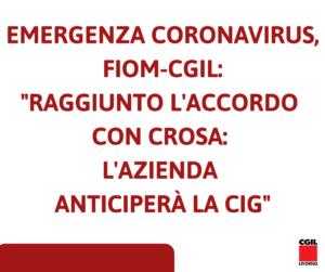 """EMERGENZA CORONAVIRUS, FIOM-CGIL: """"RAGGIUNTO L'ACCORDO CON CROSA: L'AZIENDA ANTICIPERÀ LA CASSA INTEGRAZIONE"""""""