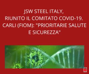 """JSW STEEL ITALY, RIUNITO IL COMITATO COVID-19. CARLI (FIOM): """"PRIORITARIE SALUTE E SICUREZZA"""""""