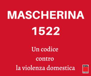 """🔴""""MASCHERINA 1522"""", PARTE L'INIZIATIVA SOSTENUTA CON FORZA DAL COORDINAMENTO DONNE CGIL"""