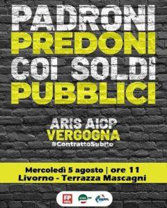 MANCATO RINNOVO CCNL SANITA' PRIVATA: MERCOLEDI' 5 AGOSTO A LIVORNO, ORE 11, STRISCIONE DI PROTESTA ALLA TERRAZZA MASCAGNI