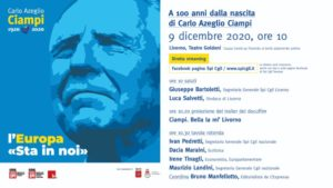 """9 DICEMBRE 2020, """"L'EUROPA STA IN NOI"""": A 100 ANNI DALLA NASCITA DI CARZO AZEGLIO CIAMPI TAVOLA ROTONDA CON LANDINI, PEDRETTI, MARAINI E TINAGLI"""