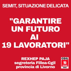 """SEMIT, PAJA (FILLEA-CGIL): """"SITUAZIONE DELICATA, GARANTIRE UN FUTURO AI 19 LAVORATORI E ALLE LORO FAMIGLIE"""""""
