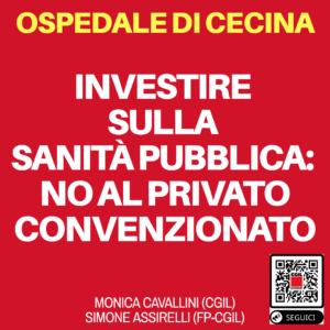 """OSPEDALE DI CECINA, CAVALLINI E ASSIRELLI: """"INVESTIRE SULLA SANITA' PUBBLICA: NO AL PRIVATO CONVENZIONATO. URGENTE UN TAVOLO DI CONFRONTO"""""""