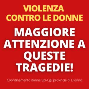 VIOLENZA CONTRO LE DONNE, SERVE MAGGIORE ATTENZIONE A QUESTE TRAGEDIE!